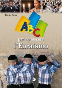 ABC per conoscere l'ebraismo - Daniel Taub
