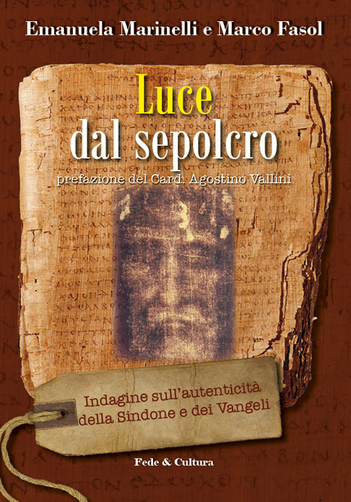 Luce dal Sepolcro - Marco Fasol, Emanuela Marinelli
