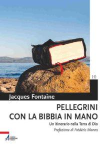 Pellegrini con la Bibbia in mano - Jacques Fontaine