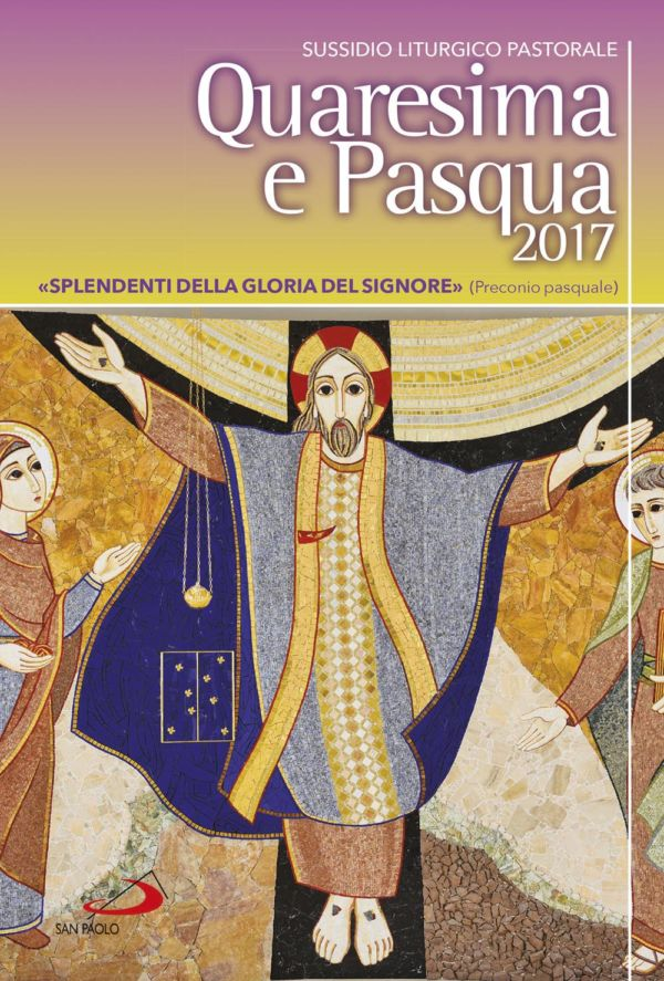 Quaresima e Pasqua 2017 - Alessandro Amapani