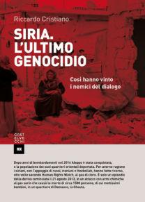 Siria. L'ultimo genocidio - Riccardo Cristiano