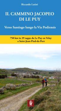Il cammino Jacopeo di Le Puy - Riccardo Latini
