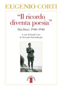 Il ricordo diventa poesia - Eugenio Corti