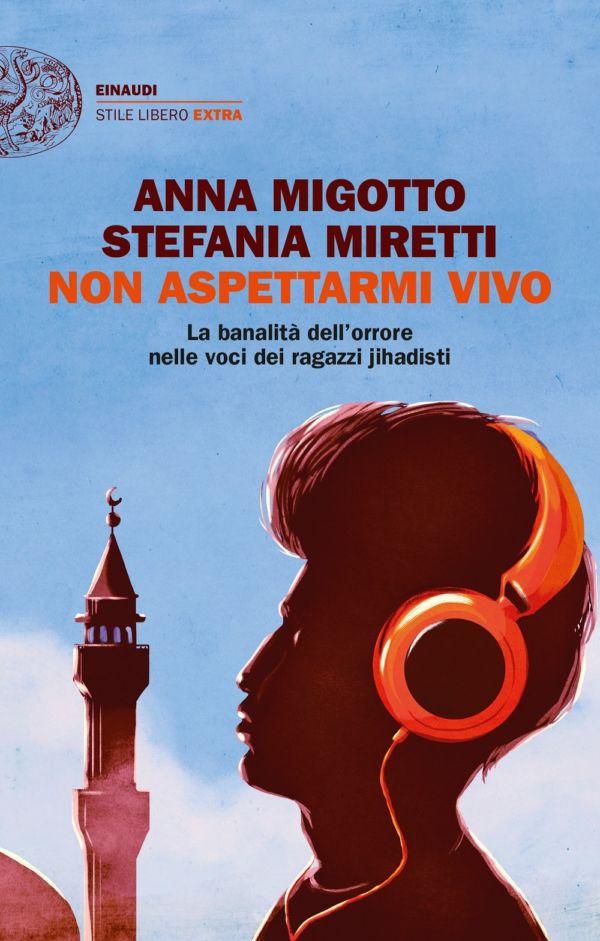 Non aspettarmi vivo - Anna Migotto