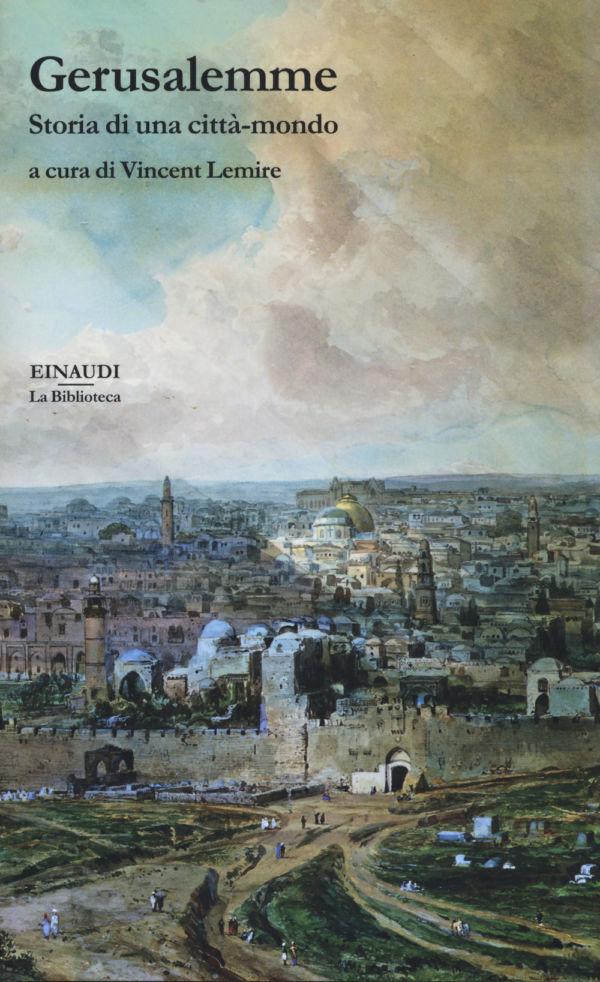 Gerusalemme - Vincent Lemire