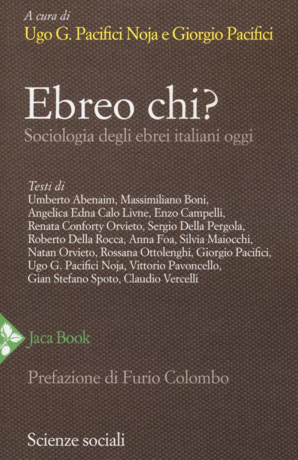 Ebreo chi? - Giorgio Pacifici, Ugo Pacifici Noja