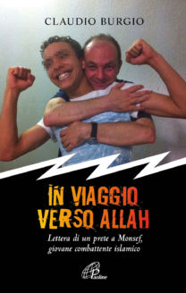 In viaggio verso Allah - Claudio Burgio