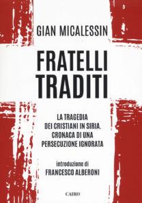 Fratelli traditi - Gian Micalessin