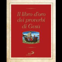 Il libro d'oro dei proverbi di Gesù - Enrico Impalà