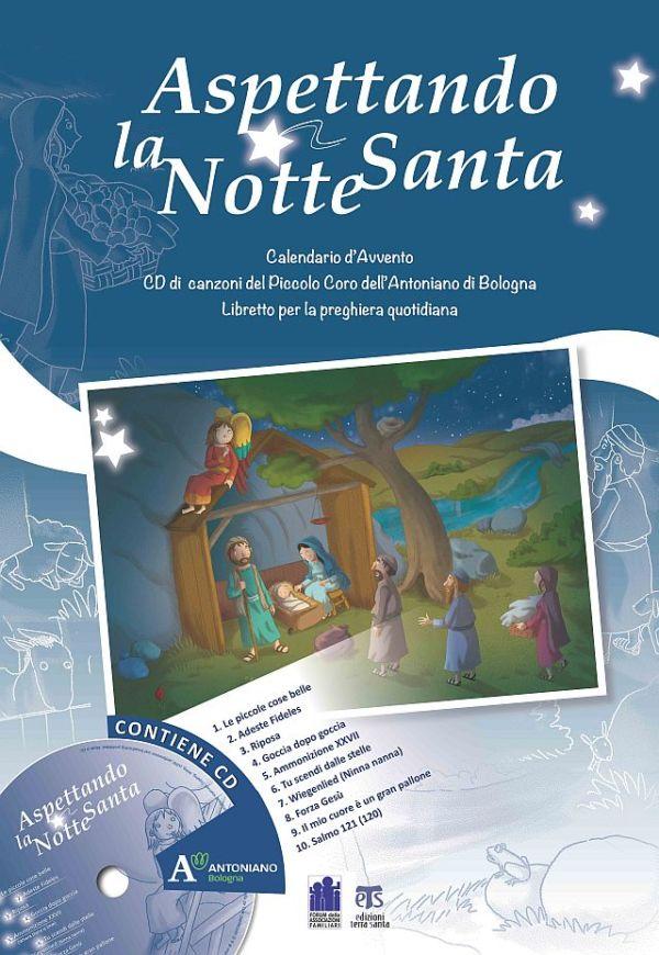 Aspettando la Notte Santa - Giuseppe Caffulli, Antonio Vincenti