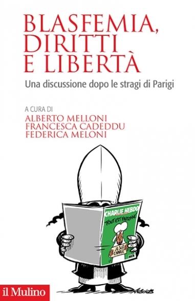 Blasfemia, diritti e libertà - Federica Meloni