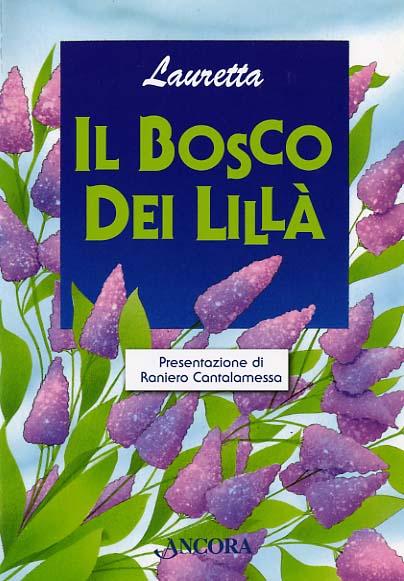 Il bosco dei lillà - Lauretta
