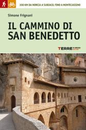 Il cammino di San Benedetto - Simone Frignani