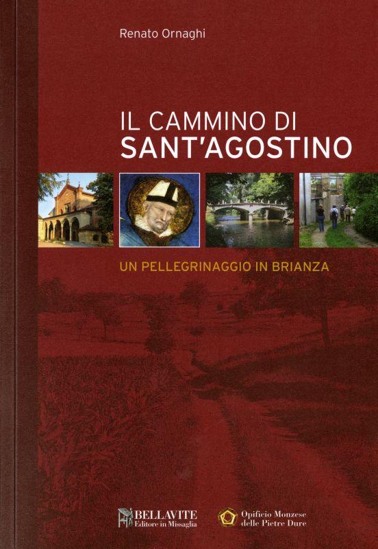 Il cammino di Sant'Agostino - Renato Ornaghi