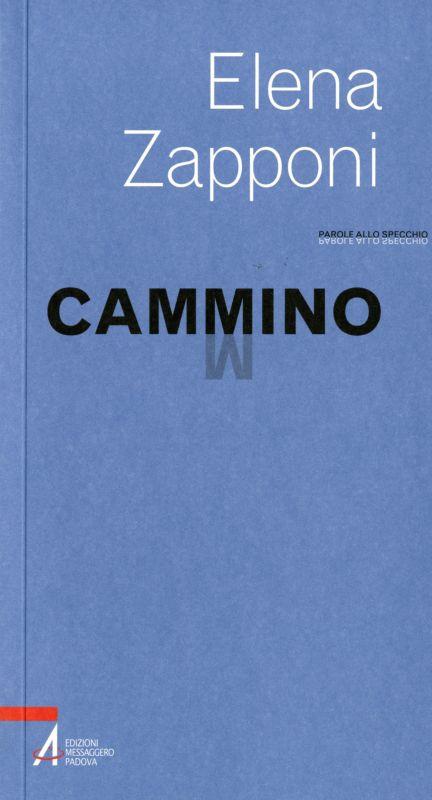 Cammino - Elena Zapponi