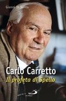 Carlo Carretto - Gianni Di Santo