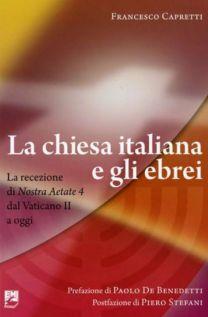 La chiesa italiana e gli ebrei - Francesco Capretti