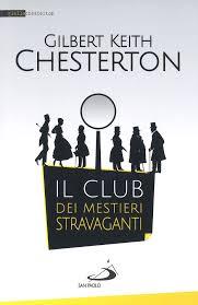 Il club dei mestieri stravaganti - Gilbert K. Chesterton