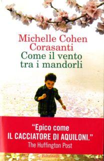 Come il vento tra i mandorli - Michelle Cohen Corasanti