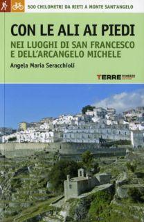 Con le ali ai piedi - Angela Maria Seracchioli