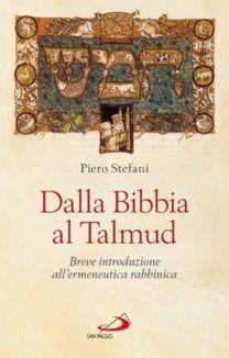 Dalla Bibbia al Talmud - Piero Stefani