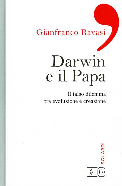 Darwin e il Papa - Gianfranco Ravasi