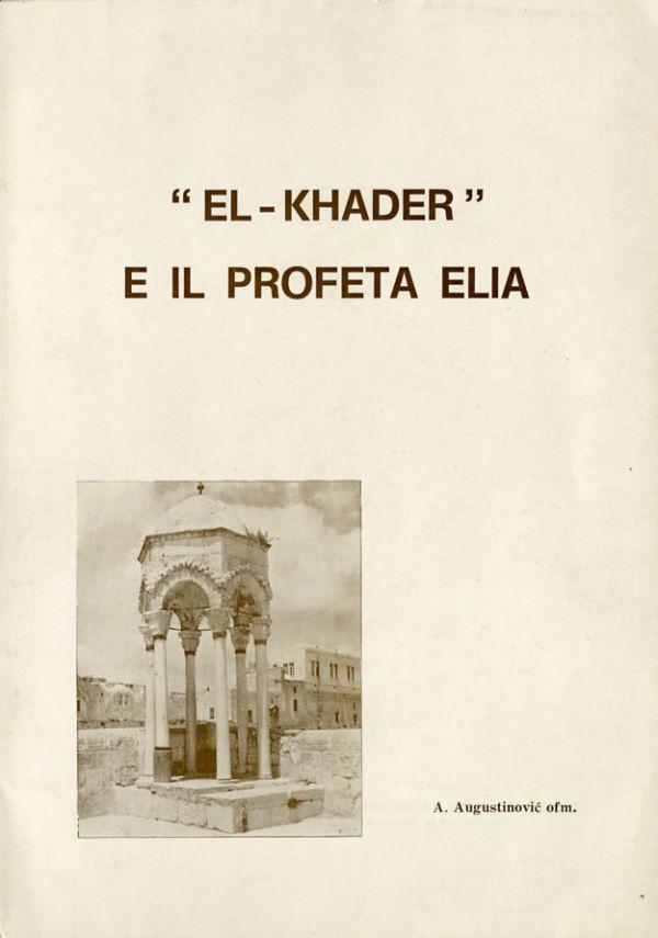 """""""El-Khader"""" e il profeta Elia"""