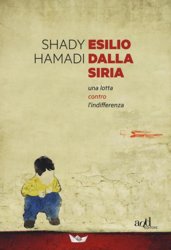 Esilio dalla Siria - Shady Hamadi