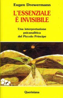 L'essenziale è invisibile - Eugen Drewermann
