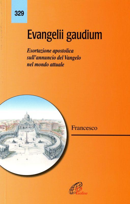 Evangelii gaudium – ed. Paoline - Jorge Mario Bergoglio