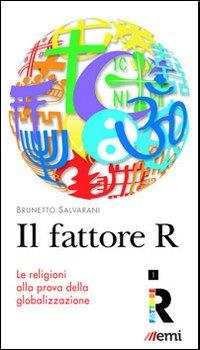 Il fattore R - Brunetto Salvarani