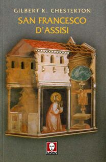 San Francesco d'Assisi - Gilbert K. Chesterton
