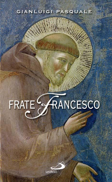 Frate Francesco - Gianluigi Pasquale
