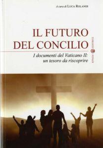Il futuro del concilio - Luca Rolandi