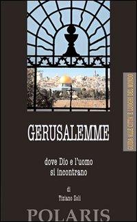Gerusalemme - Tiziano Zoli