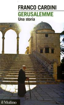 Gerusalemme - Franco Cardini