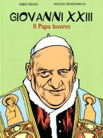 Giovanni XXIII - Fabio Fenzo, Nicola Genzianella