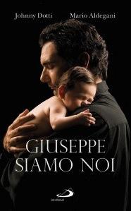 Giuseppe siamo noi - Mario Aldegani, Johnny Dotti