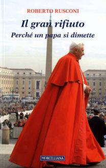 Il gran rifiuto - Roberto Rusconi