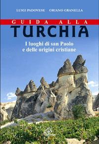 Guida alla Turchia - Luigi Padovese