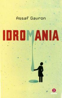 Idromania - Assaf Gavron