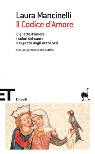 Il Codice d'Amore - Laura Mancinelli