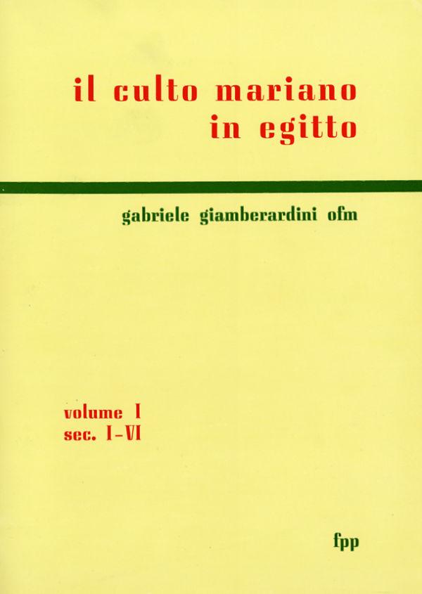 Il culto mariano in Egitto. Volume I