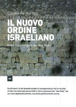 Il nuovo ordine israeliano - Claudia De Martino