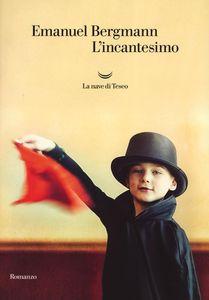 L'incantesimo - Emanuel Bergmann