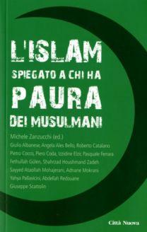 L'islam spiegato a chi ha paura dei musulmani - Michele Zanzucchi