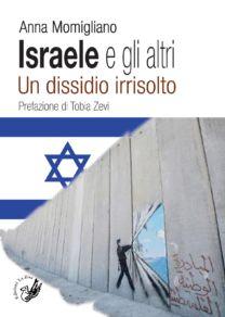 Israele e gli altri - Anna Momigliano