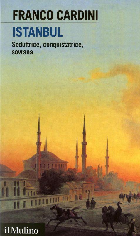 Istanbul - Franco Cardini