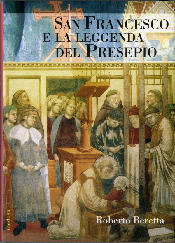 San Francesco e la leggenda del presepio - Roberto Beretta