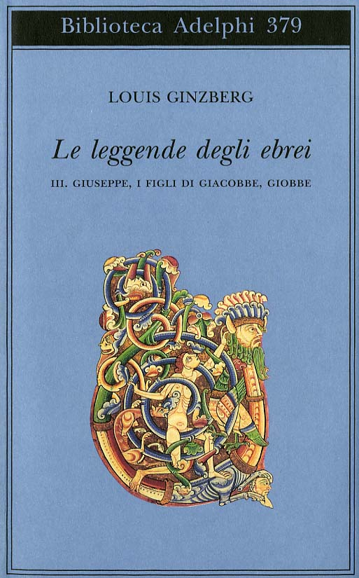 Le leggende degli ebrei – III - Louis Ginzberg